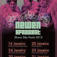 SAO PAULO (BRASIL): 16, 20, 24, 25, 30 Y 31 DE ENERO Y 01 DE FEBRERO DE 2015 - NEWEN AFROBEAT