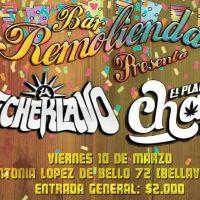 viernes 10 de marzo de 2017: MECHEKLAVO + EL PLAN CHALA #remolienda